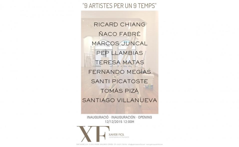 """Próxima Exposición: """"9 ARTISTES PER UN 9 TEMPS"""" Inauguración 12/12/2015 12:00h"""