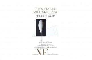 """Madrid XF Proyectos. Próxima exposición: SANTIAGO VILLANUEVA """"Area reservada"""". 12 de Marzo 2016"""