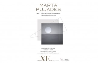 """Madrid XF Proyectos. Próxima exposición: MARTA PUJADES """"Index. Señalar un punto indefinido. Inauguración 14/09/2017. 17:30h"""