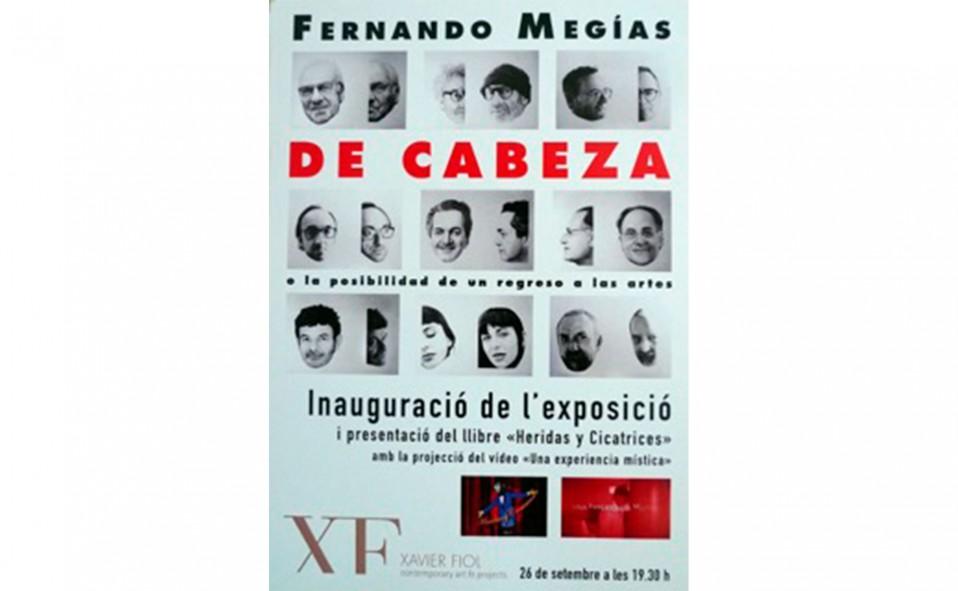 """Fernando Megías """"De cabeza"""" o la posibilidad de un regreso a las artes. Inauguración 26 Septiembre 19:30h"""