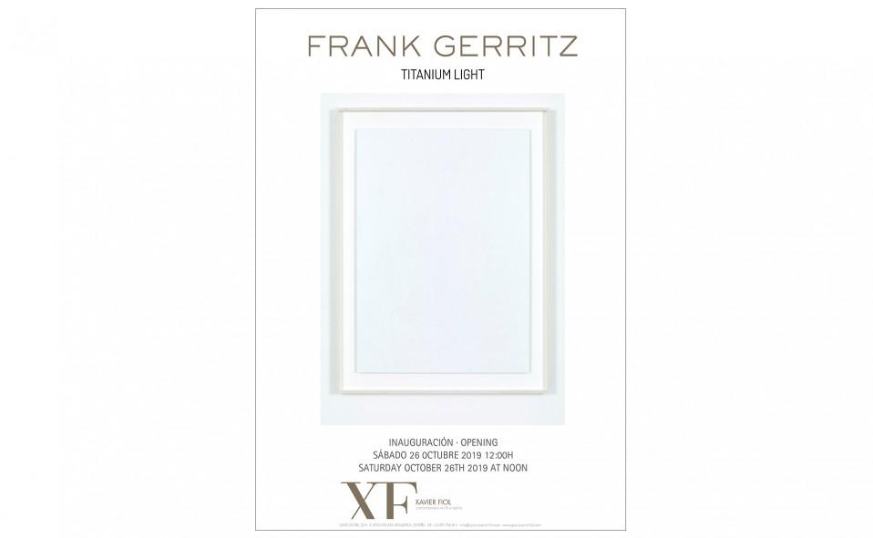 """Galería XF próxima exposición: FRANK GERRITZ """"Titanium light"""". Inauguración sábado 26 de octubre 2019 a las 12.00h"""