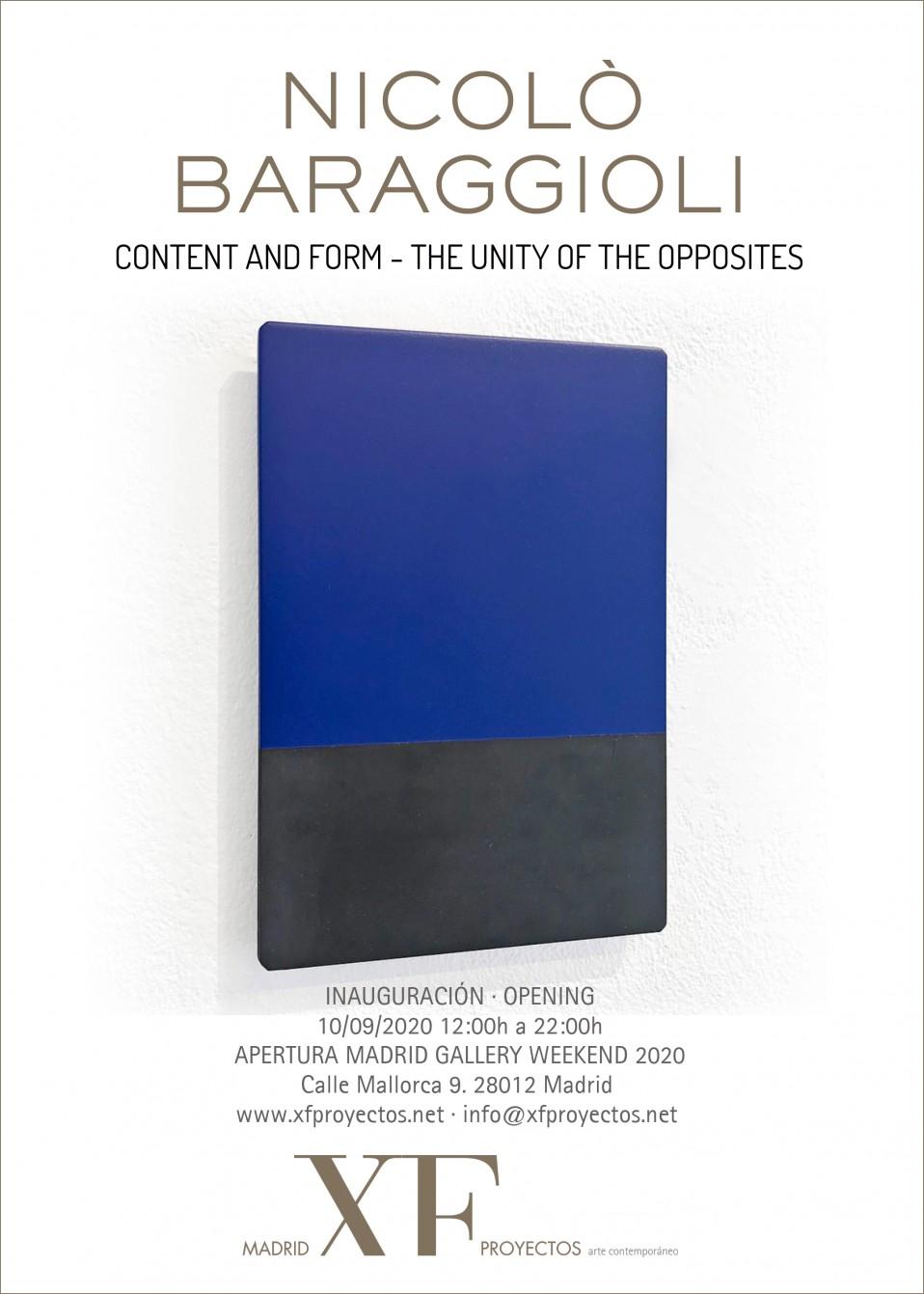 "Madrid XF Proyectos. Próxima exposición: NICOLÒ BARAGGIOLI ""Content and form – The unity of the opposites"". Inauguración 10/09/2020. 12h a 22h."
